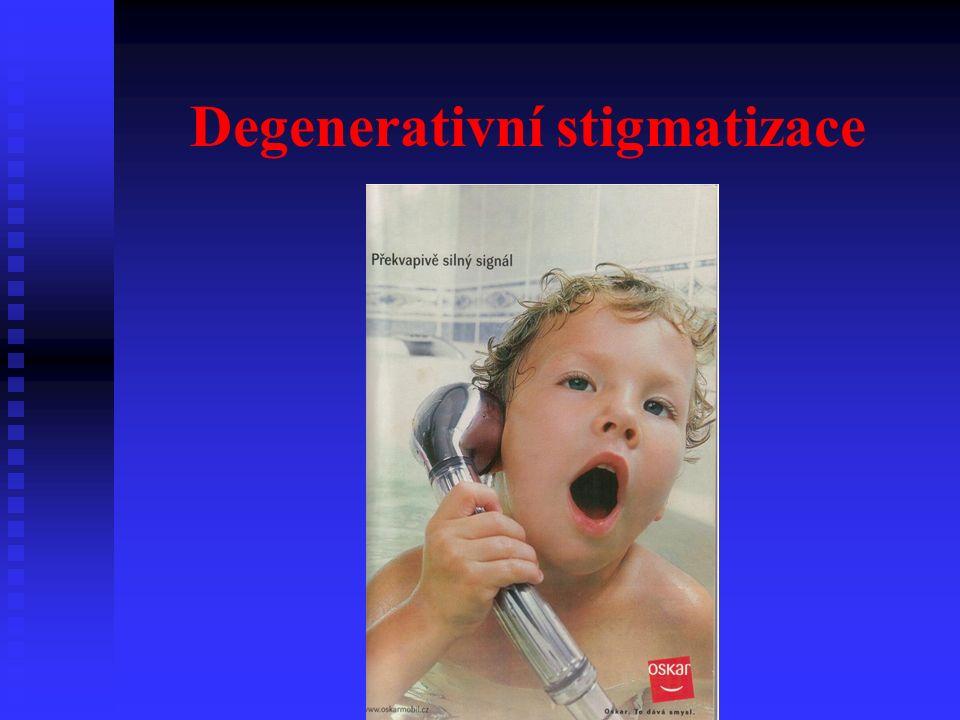Degenerativní stigmatizace