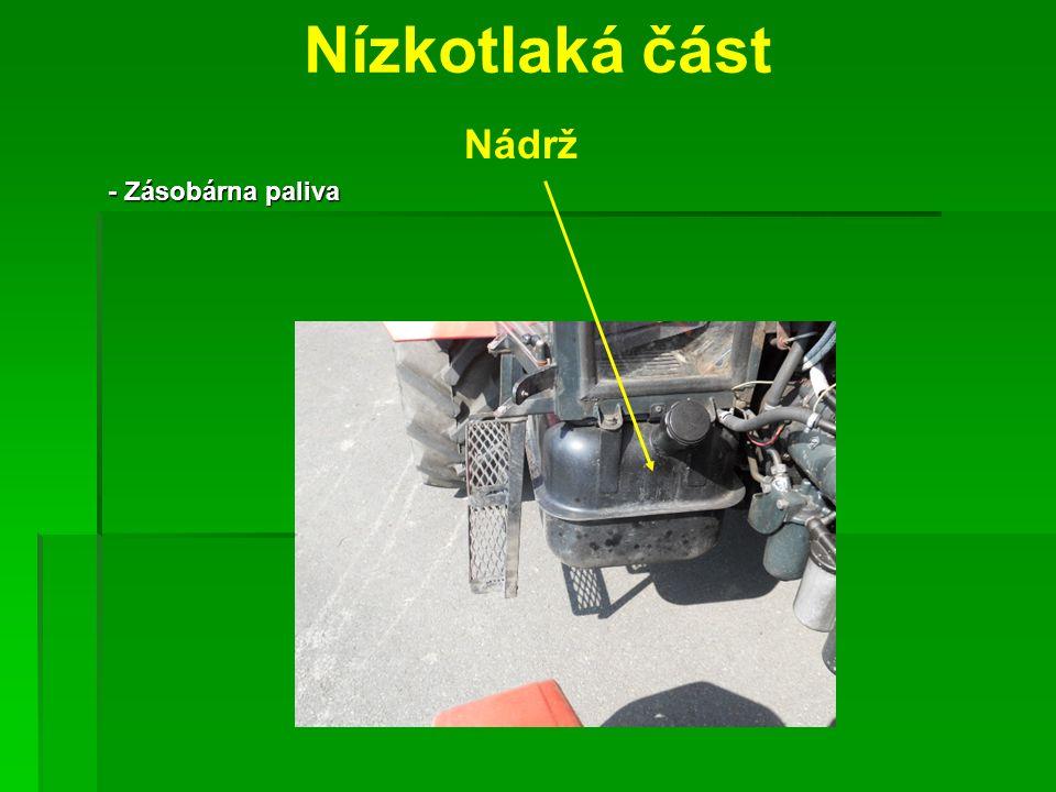Nízkotlaká část Nádrž - Zásobárna paliva