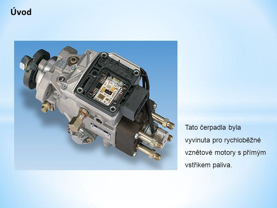 Úvod Tato čerpadla byla vyvinuta pro rychloběžné vznětové motory s přímým vstřikem paliva.