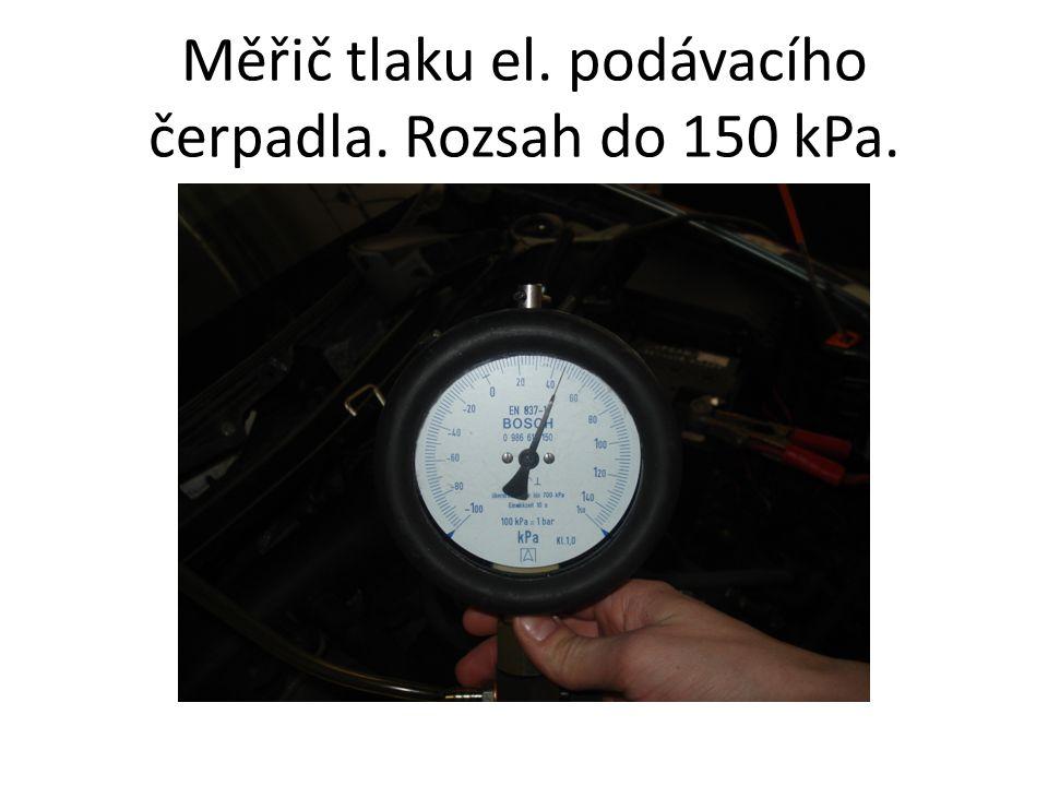 Měřič tlaku el. podávacího čerpadla. Rozsah do 150 kPa.