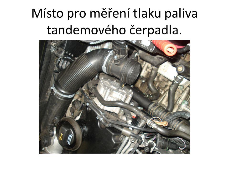 Místo pro měření tlaku paliva tandemového čerpadla.