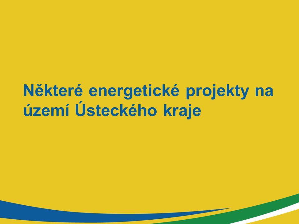 Některé energetické projekty na území Ústeckého kraje