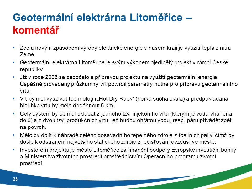 Geotermální elektrárna Litoměřice – komentář Zcela novým způsobem výroby elektrické energie v našem kraji je využití tepla z nitra Země. Geotermální e
