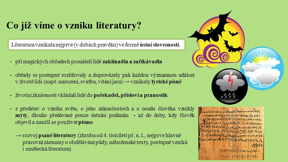 Co již víme o vzniku literatury.
