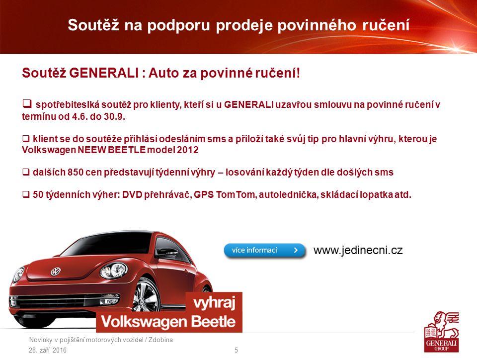 28. září 2016 Novinky v pojištění motorových vozidel / Zdobina 5 Soutěž na podporu prodeje povinného ručení Soutěž GENERALI : Auto za povinné ručení!