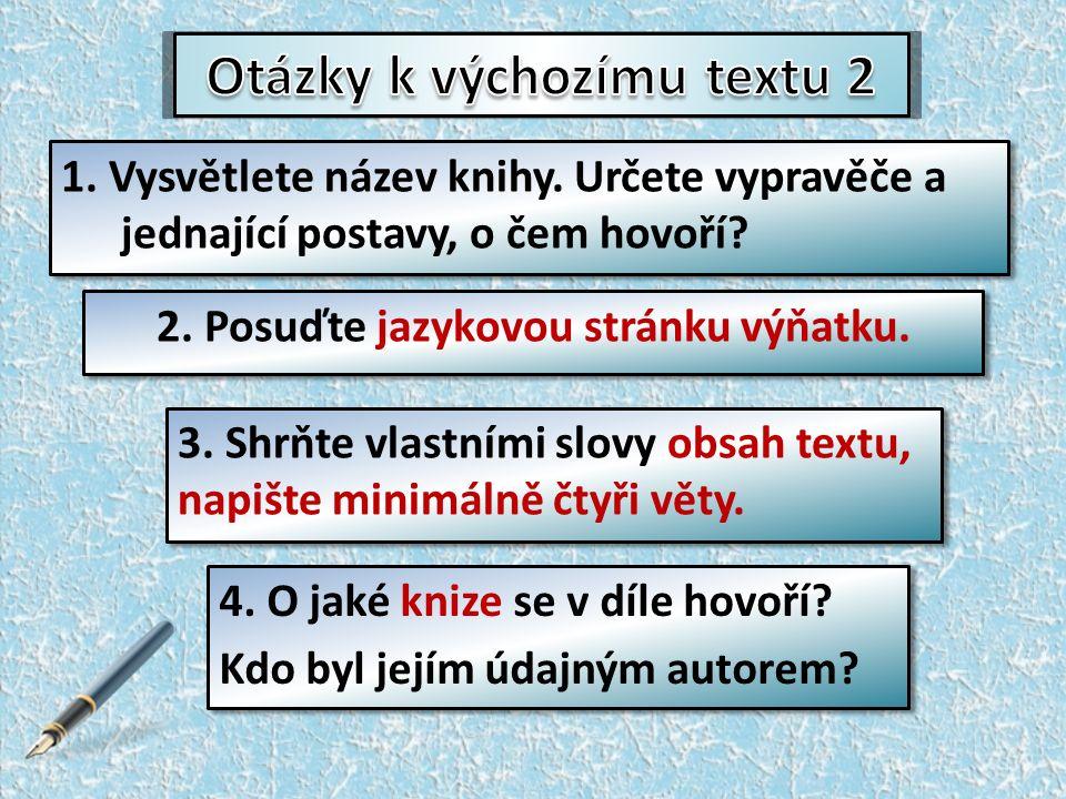 http://prehravac.rozhlas.cz/audio/2457569 http://prehravac.rozhlas.cz/audio/2457569 Poslouchejte nahrávku a vypracujte odpovědi.