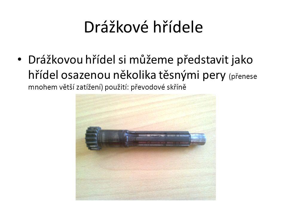 Drážkové hřídele Drážkovou hřídel si můžeme představit jako hřídel osazenou několika těsnými pery (přenese mnohem větší zatížení) použití: převodové skříně