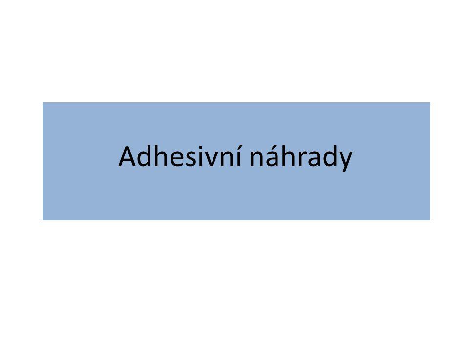 Adhesivní náhrady jsou konstrukce, které se tmelí na nepreparované nebo jen částečně preparované pilířové zuby.