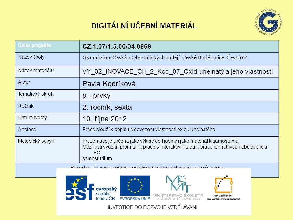 Reakce CO: a)s chlórem CO + Cl 2 → COCl 2 dichlorid kyseliny uhličité – fosgen – jed b) s kovy tvoří karbonyly – obsahují donorakceptorově vázaný CO Ni(CO) 4 tetrakarbonyl niklu Fe(CO) 5 pentakarbonyl železa