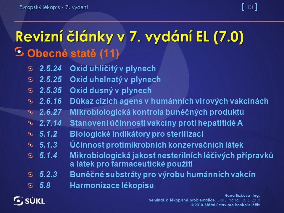 Evropský lékopis – 7. vydání [ 13 ] Hana Bízková, Ing.