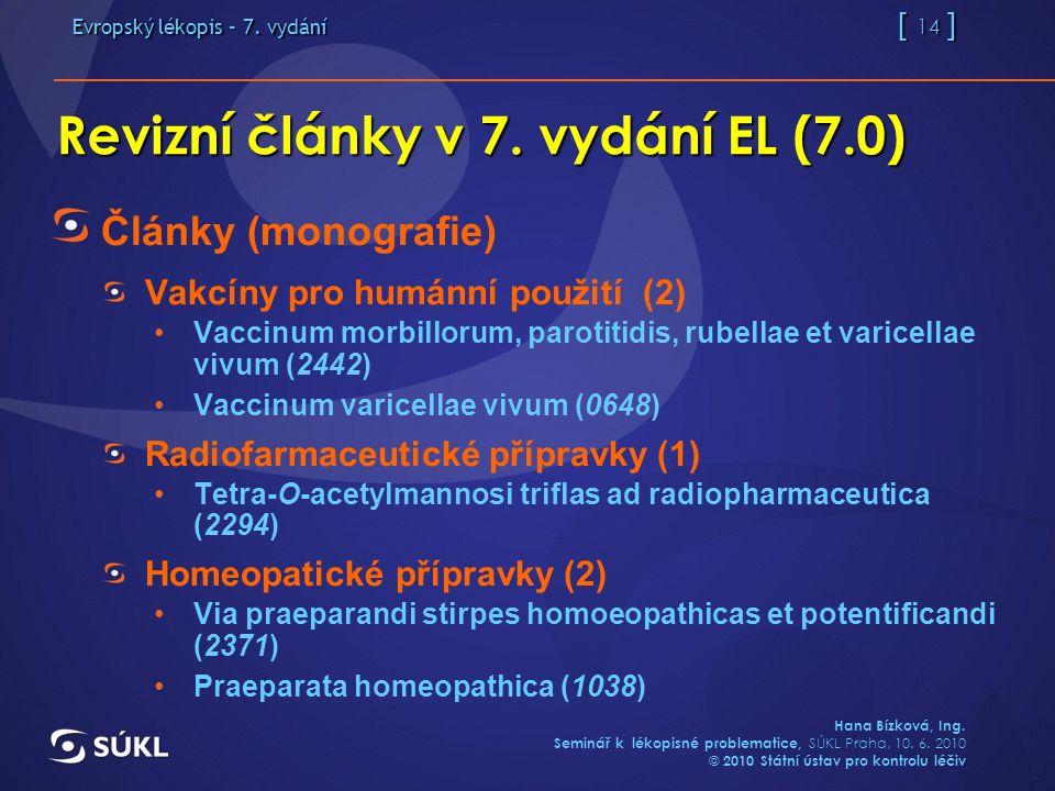 Evropský lékopis – 7. vydání [ 14 ] Hana Bízková, Ing.
