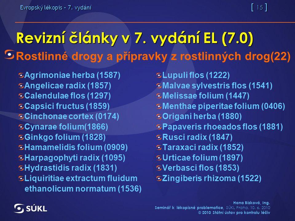 Evropský lékopis – 7. vydání [ 15 ] Hana Bízková, Ing.