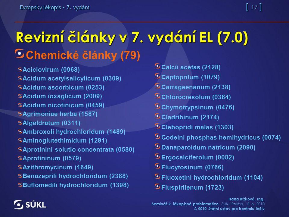 Evropský lékopis – 7. vydání [ 17 ] Hana Bízková, Ing.