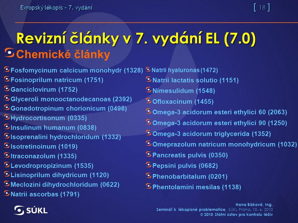 Evropský lékopis – 7. vydání [ 18 ] Hana Bízková, Ing.