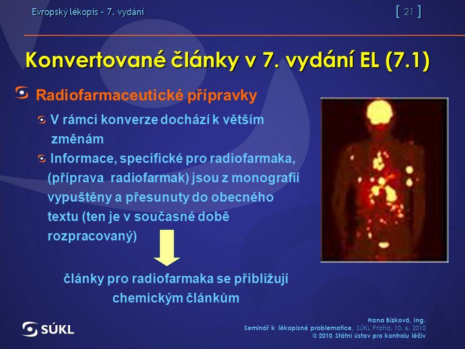 Evropský lékopis – 7. vydání [ 21 ] Hana Bízková, Ing.
