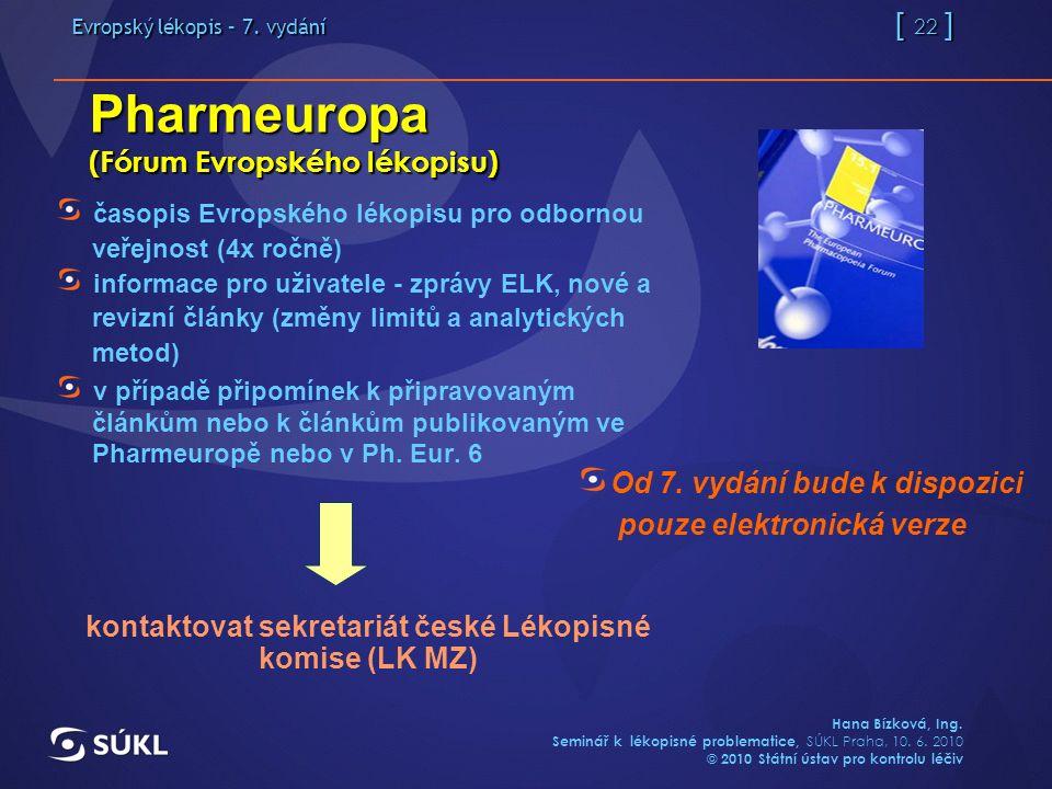 Evropský lékopis – 7. vydání [ 22 ] Hana Bízková, Ing.