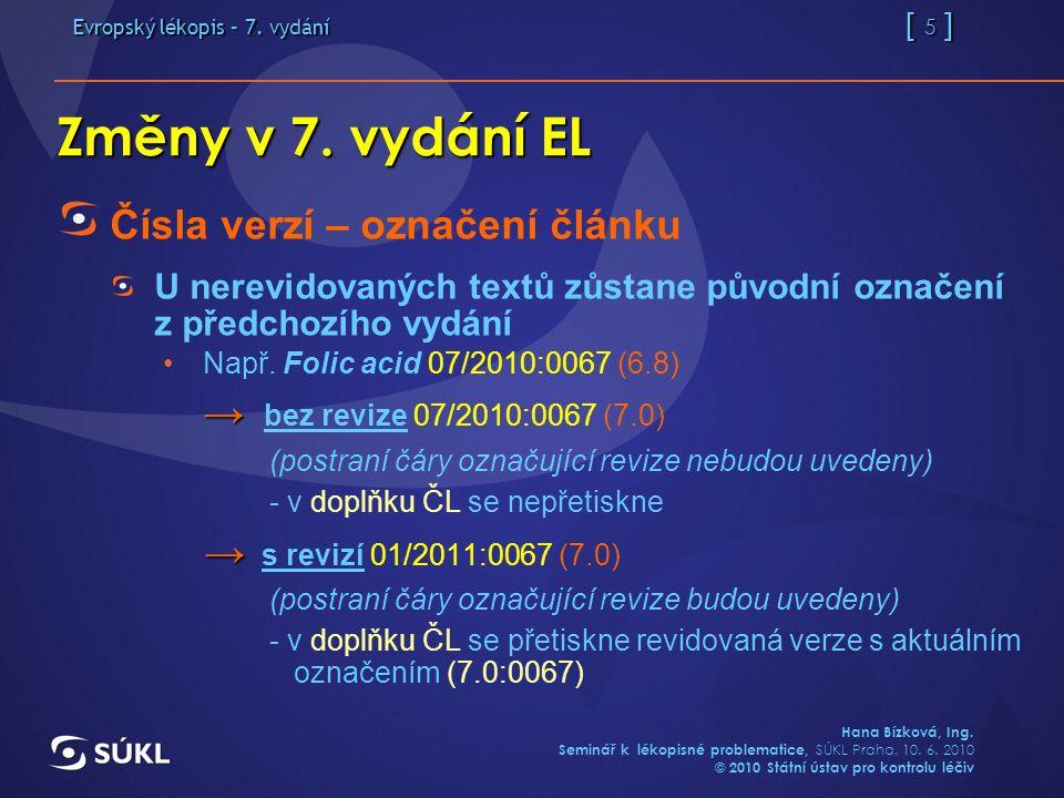 Evropský lékopis – 7.vydání [ 16 ] Hana Bízková, Ing.