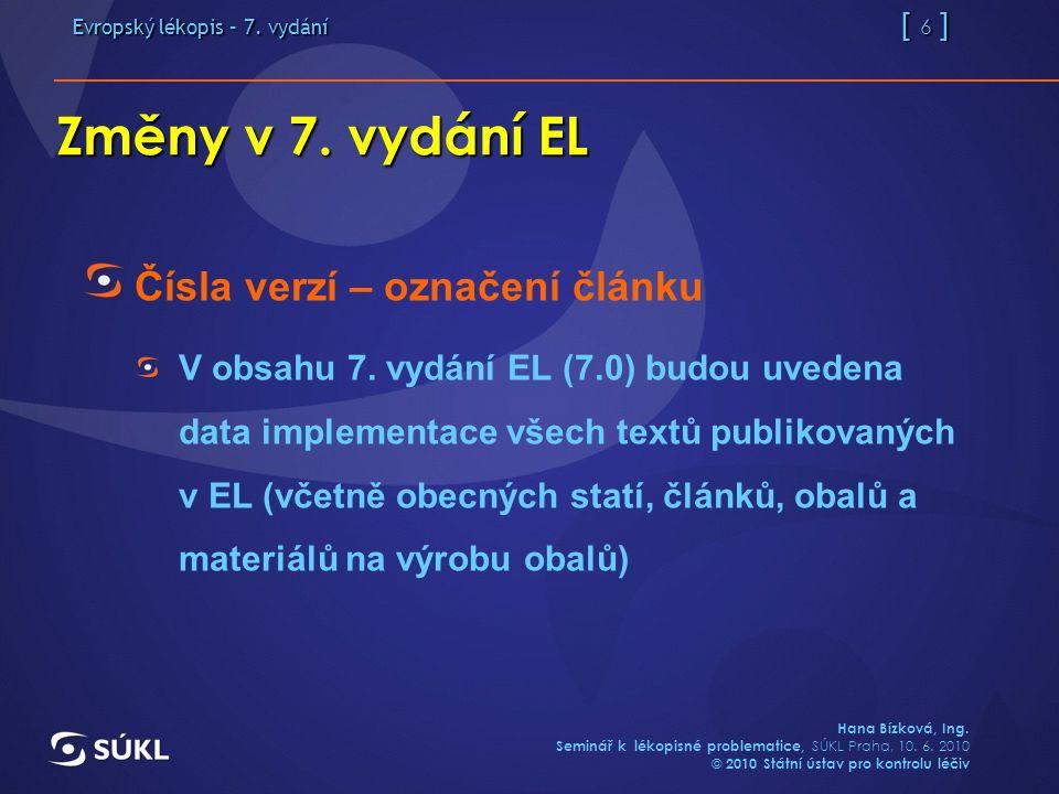 Evropský lékopis – 7.vydání [ 17 ] Hana Bízková, Ing.