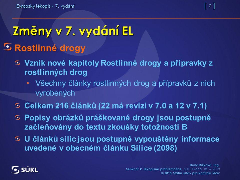 Evropský lékopis – 7. vydání [ 7 ] Hana Bízková, Ing.
