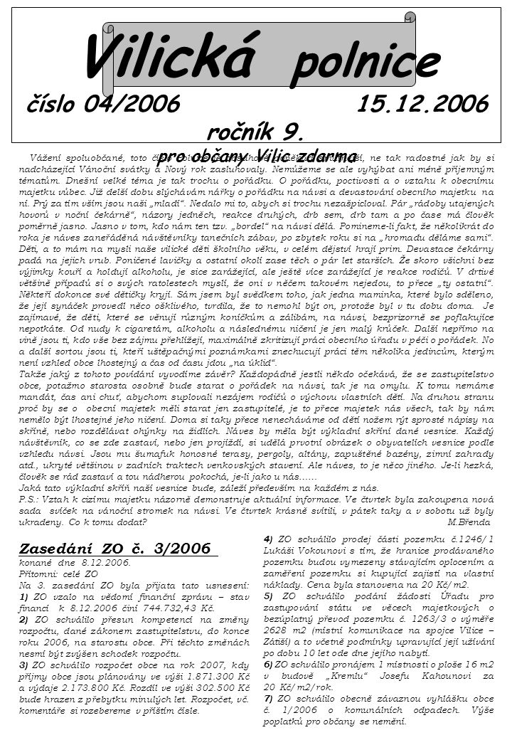Vilická polnice číslo 04/2006 15.12.2006 ročník 9.