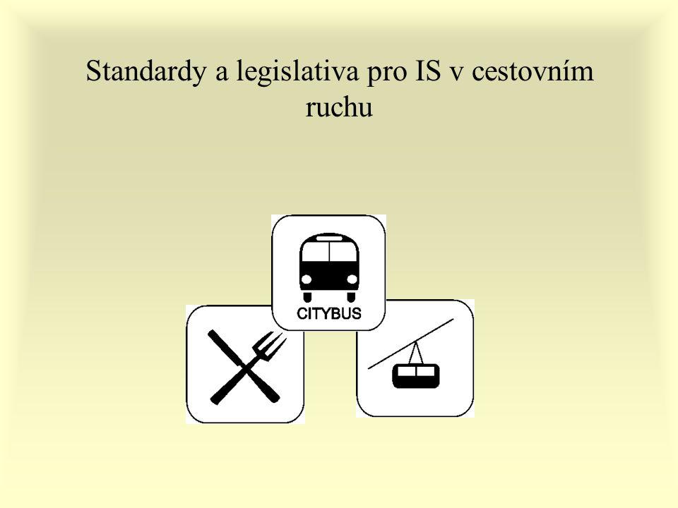 Standardy a legislativa pro IS v cestovním ruchu