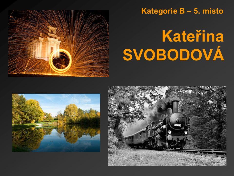 Kategorie B – 5. místo Kateřina SVOBODOVÁ