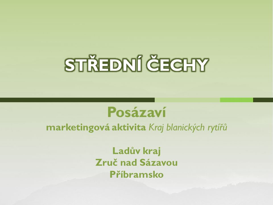 Posázaví marketingová aktivita Kraj blanických rytířů Ladův kraj Zruč nad Sázavou Příbramsko