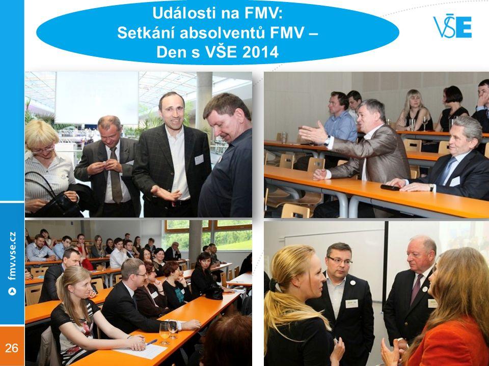 26 Události na FMV: Setkání absolventů FMV – Den s VŠE 2014