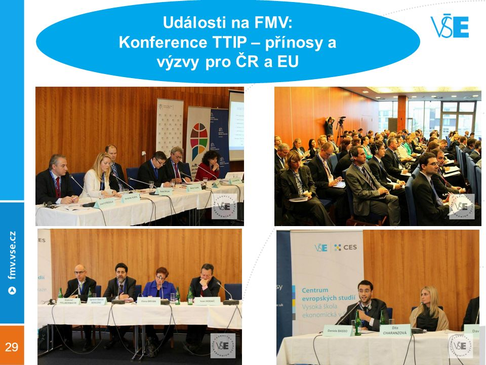 29 Události na FMV: Konference TTIP – přínosy a výzvy pro ČR a EU