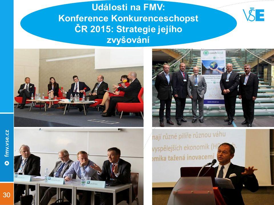 30 Události na FMV: Konference Konkurenceschopst ČR 2015: Strategie jejího zvyšování