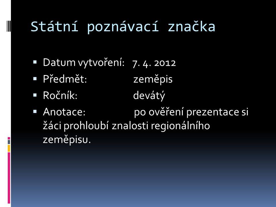 Státní poznávací značka  Datum vytvoření: 7. 4.