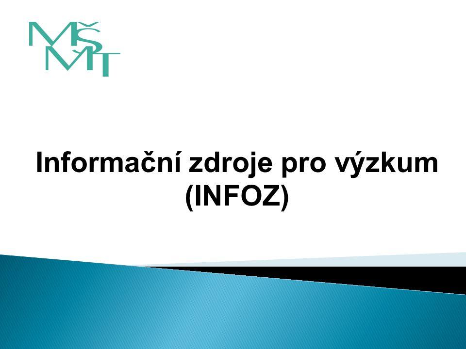 Stručný přehled cílů programu INFOZ: Přehled oblastí podpory a) pořizování primárních a sekundárních celoplošných a oborových IZ a/nebo nákup celostátních/národních licencí a multilicencí s podmínkou dlouhodobého sdílení, společného využívání nebo veřejného zpřístupnění b) pořizování, aktualizace, provoz a popularizace nákladných konsorciálních multilicencí c) zabezpečení národního přístupu do DB pro hodnocení VaVaI v ČR a se světem d) podpora a rozvoj nových technologií výhradně jen v návaznosti na a) až c) 21.7.2009 - JaHa 12 Odbor programů výzkumu a vývoje II.