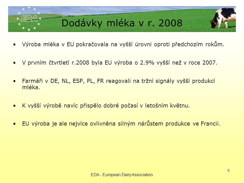 EDA - European Dairy Association 4 Dodávky mléka v r.