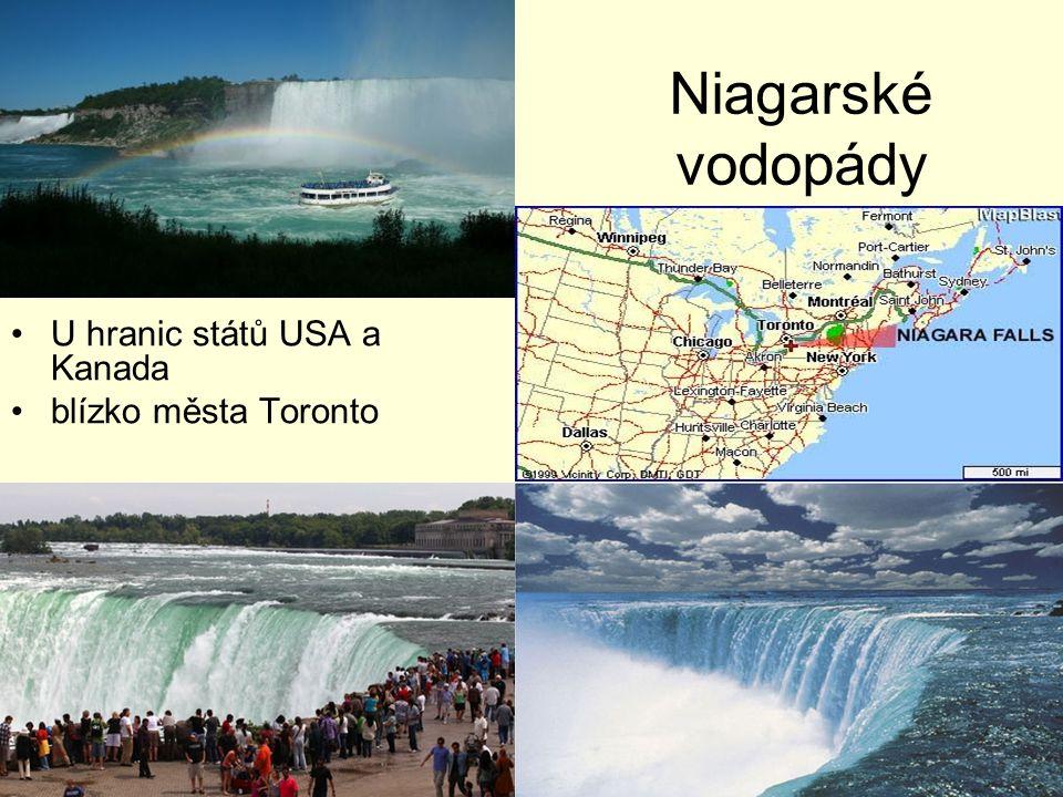 Niagarské vodopády U hranic států USA a Kanada blízko města Toronto