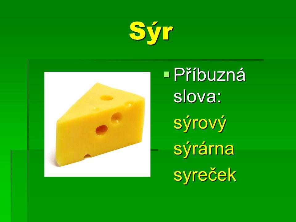 Sýr sýrovýsýrárnasyreček