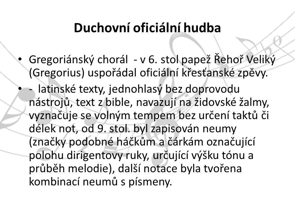 Duchovní oficiální hudba Gregoriánský chorál - v 6.
