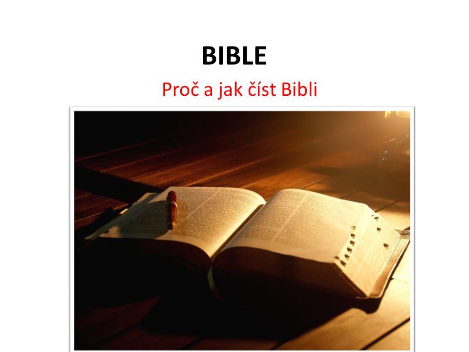 BIBLE Proč a jak číst Bibli