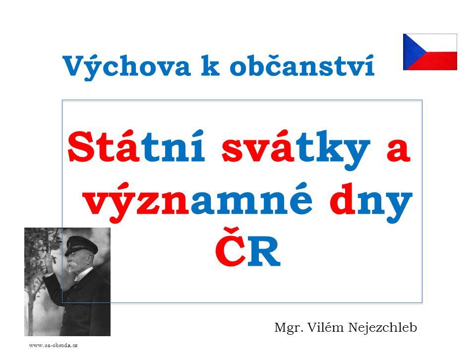 Státní svátky Český státní svátek neboli Státní svátek České republiky je jeden z dnů vymezených zákonem číslo 245/2000 Sb.