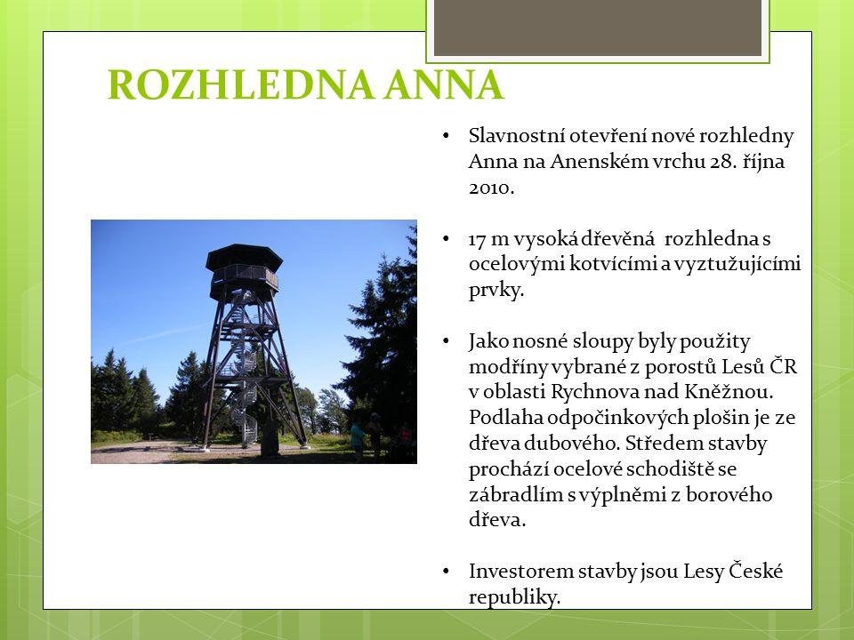 ROZHLEDNA ANNA Slavnostní otevření nové rozhledny Anna na Anenském vrchu 28.