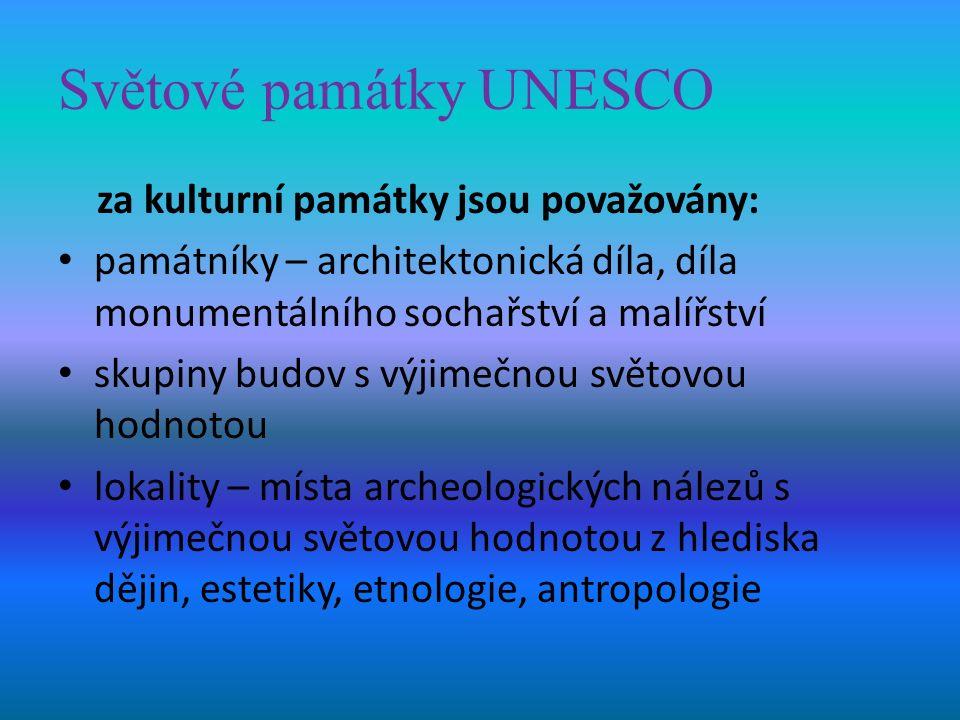Světové památky UNESCO za přírodní dědictví jsou považovány: přírodní jevy tvořené fyzickými a biologickými útvary nebo skupinami útvarů geologické a fyziografické útvary a vymezené oblasti s výskytem ohrožených druhů zvířat a rostlin přírodní lokality, či oblasti světové hodnoty z hlediska vědy