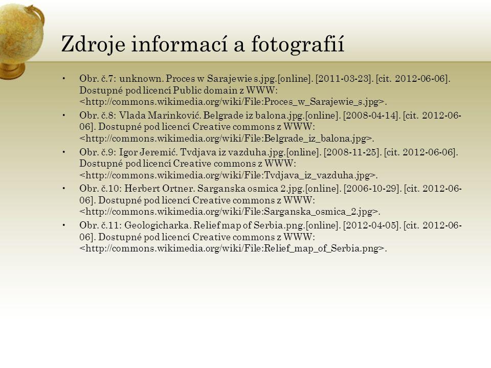 Zdroje informací a fotografií Obr. č.7: unknown. Proces w Sarajewie s.jpg.[online].