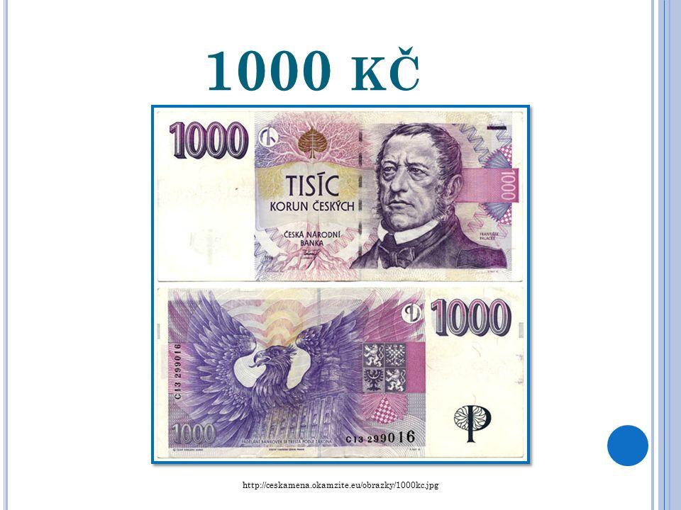 500 KČ http://ceskamena.okamzite.eu/obrazky/500kc.jpg