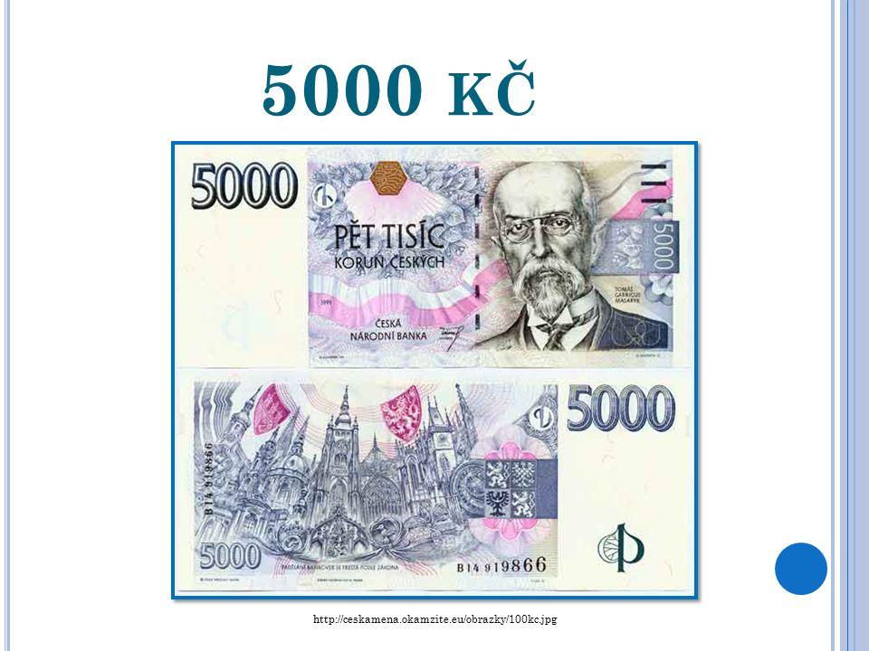 2000 KČ http://ceskamena.okamzite.eu/obrazky/2000kc.jpg