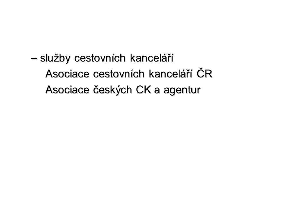 –služby cestovních kanceláří Asociace cestovních kanceláří ČR Asociace českých CK a agentur