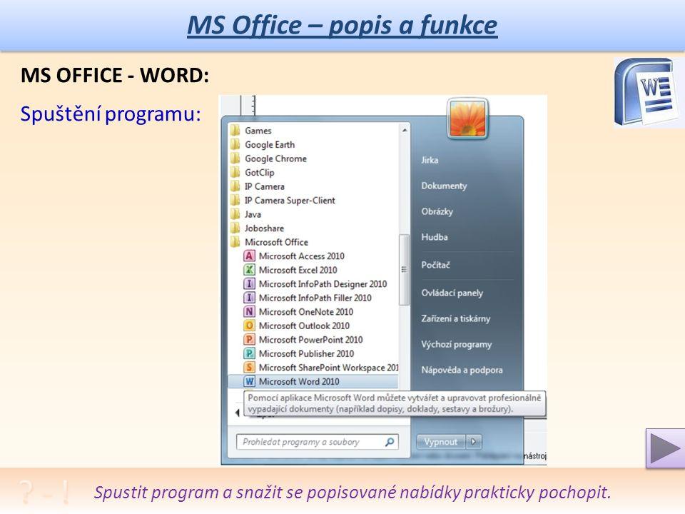"""MS Office – popis a funkce Diskutovat různé """"editory a porovnat s """"procesorem ."""