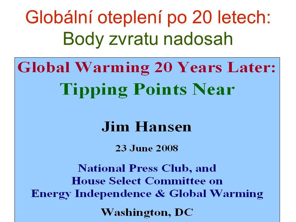 Globální oteplení po 20 letech: Body zvratu nadosah