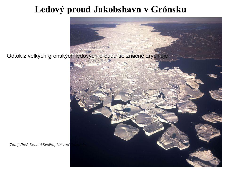 Ledový proud Jakobshavn v Grónsku Odtok z velkých grónských ledových proudů se značně zrychluje Zdroj: Prof. Konrad Steffen, Univ. of Colorado