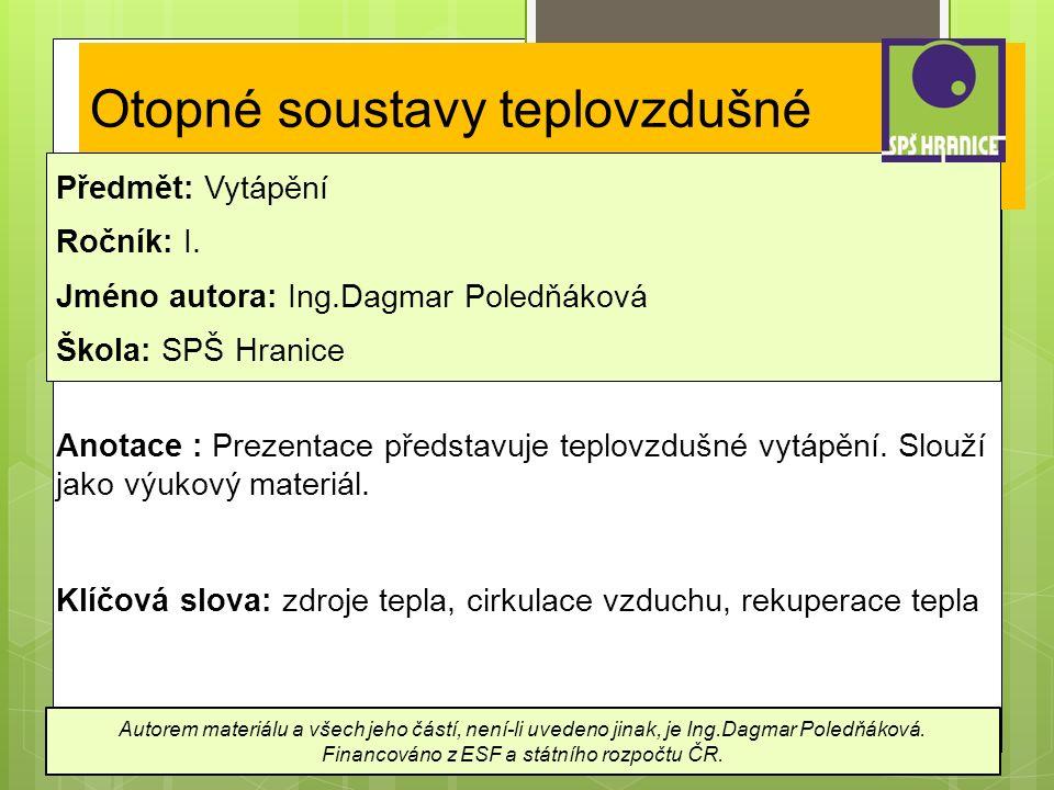Otopné soustavy teplovzdušné Předmět: Vytápění Ročník: I.