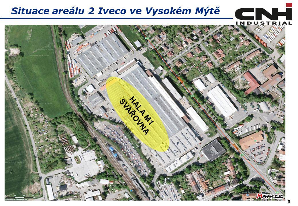 0 Situace areálu 2 Iveco ve Vysokém Mýtě HALA M1 SVAŘOVNA