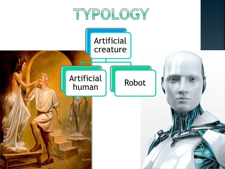 Artificial creature Artificial human Robot